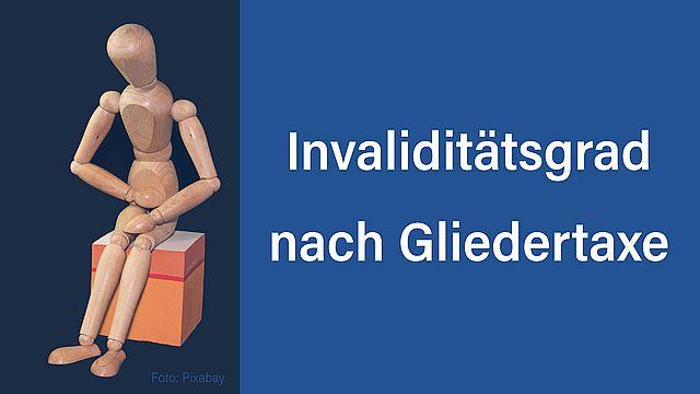 Invalidität Gliedertaxe